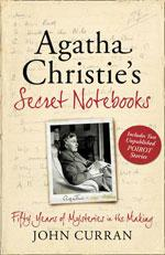 Agatha Christie's Secret Notebooks by John Curran.