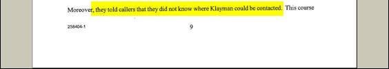 Sounds to me like Klayman ought to be suing the receptionist for tortious failure to Scotch-tape his forwarding number to her telephone.