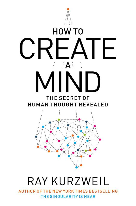 How to create a mind.