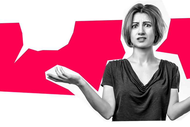 Collage of a bewildered white woman shrugging next to a white speech bubble voiced to the left.