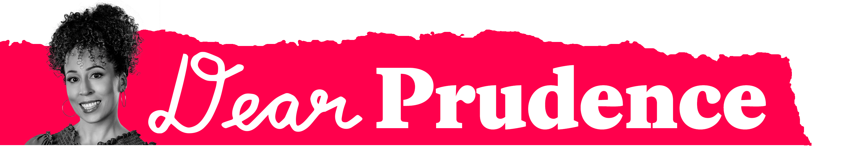 Dear Pruduence
