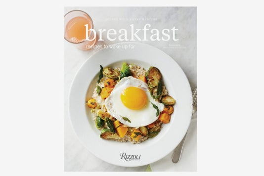 Breakfast: Recipes to Wake Up For.