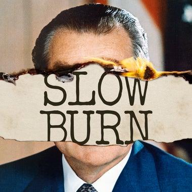 Slow Burn podcast tile