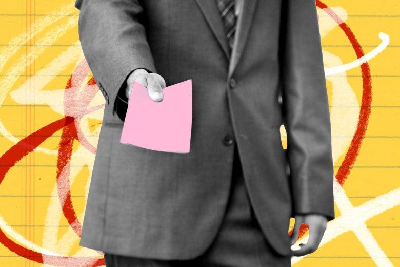 A man handing a pink slip.