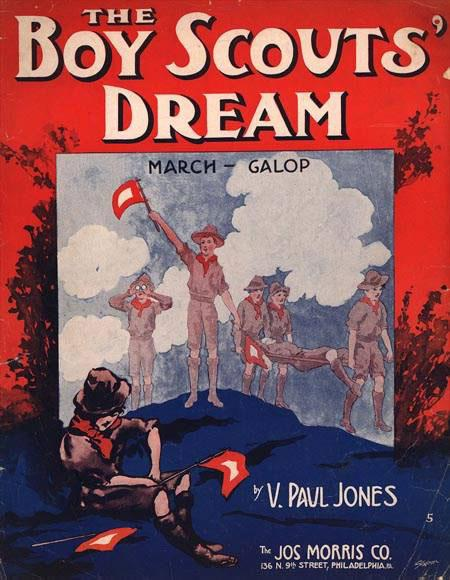 "Sheet music from 1915 shows that active work helping others in nature is ""The Boy Scout's Dream."""
