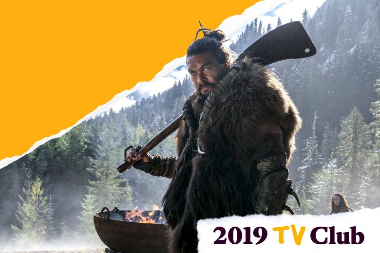 Jason Momoa in See holds a large blade and wears a fur in front of a forest. Text in the corner reads 2019 TV Club.