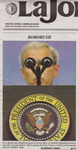 Republican presidents are a favorite target of La Jornada. This cover image of August 7, 2007 adds an editorializing title to an image of Bush giving a spech on the war on terror.