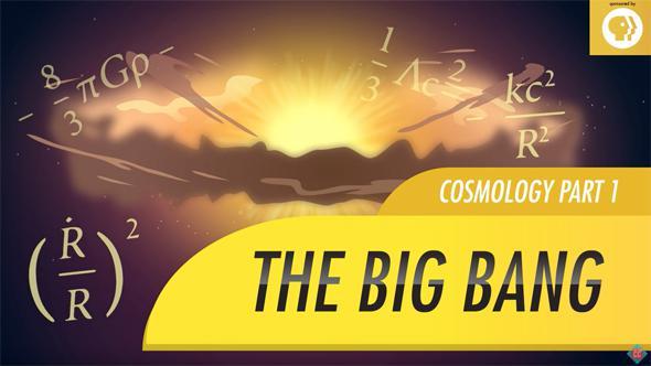 Crash Course Astronomy: The Big Bang