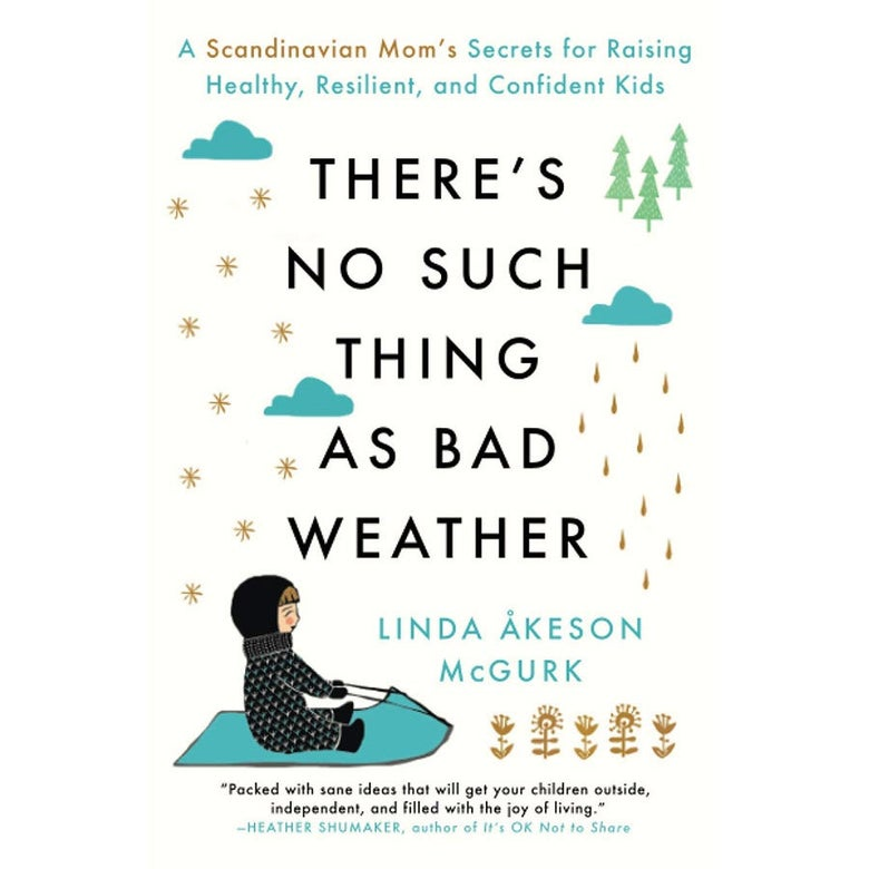 The cover of There's No Such Thing as Bad Weather.