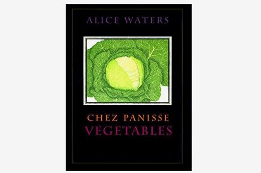 Chez Panisse Vegetables.