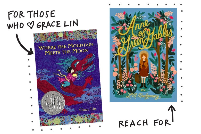 For those who love Grace Lin, reach for Anne of Green Gables.