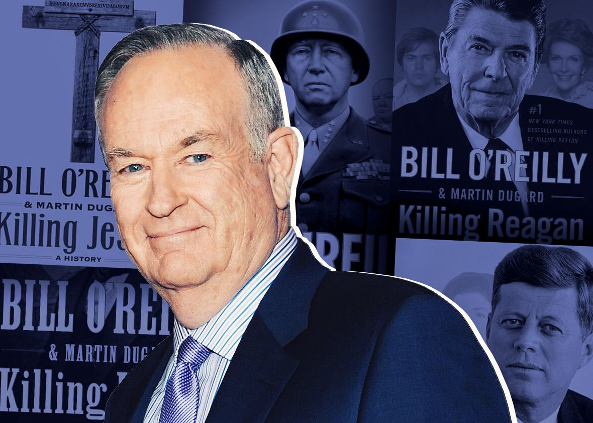 Bill O'Reilly and his Killing Series.