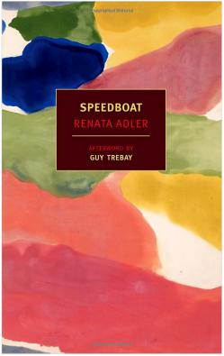 Speedboat, by Renata Adler.