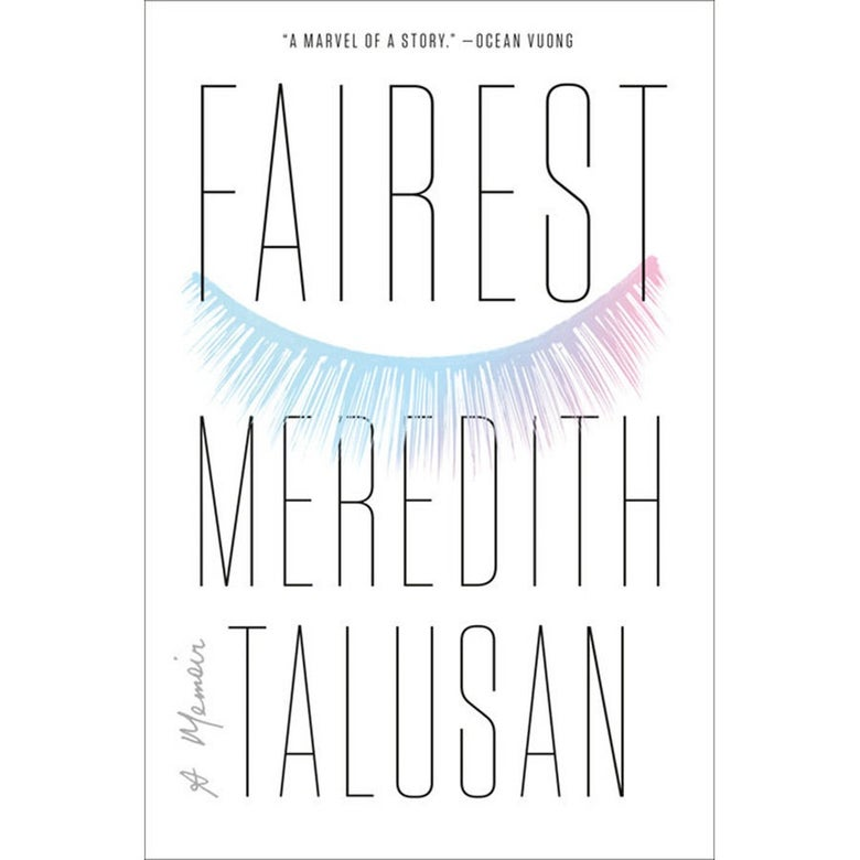 The book cover for Fairest by Meredith Talusan.