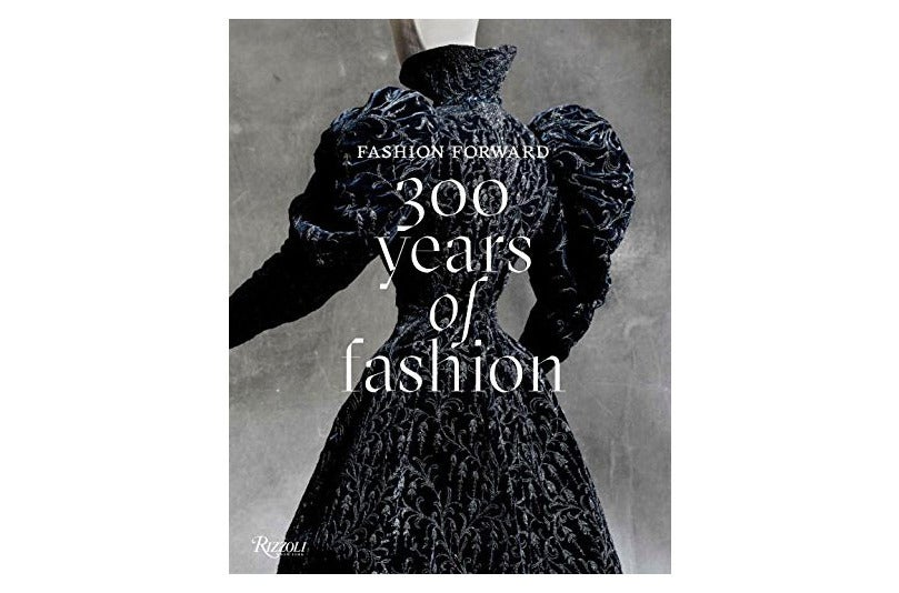 Fashion Forward: 300 Years of Fashion by Pierre Bergé