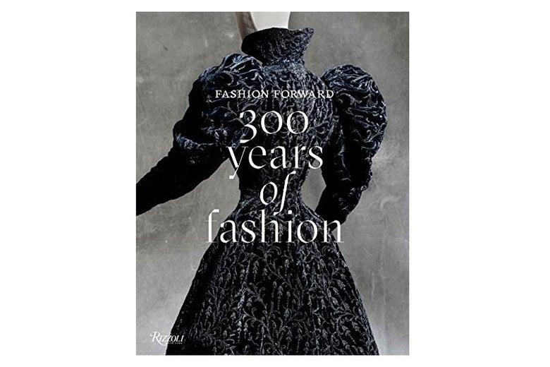 Fashion Forward: 300 Years of Fashion by Pierre Bergé
