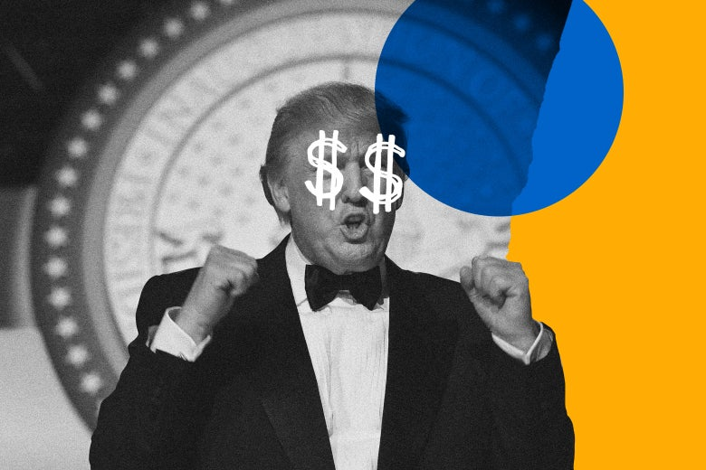 Trump sees the money, the money!