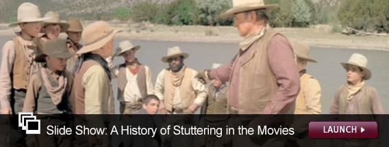 Click here for a video slide show on the history of stuttering in the movies.