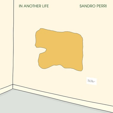 The cover for Sandro Perri's In Another Life.