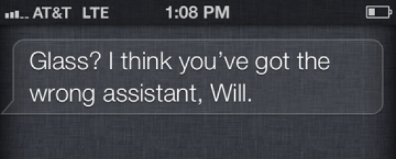 "Siri's response to ""OK, Glass"""