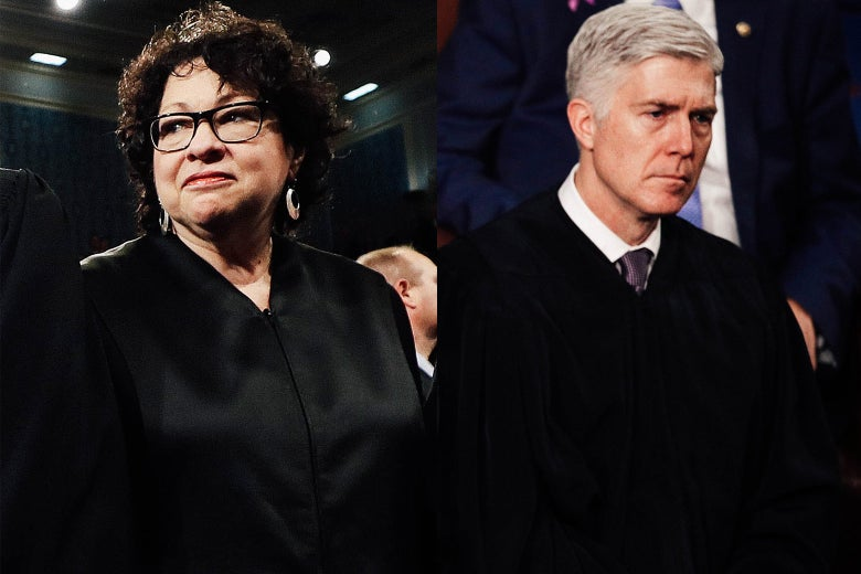Sonia Sotomayor and Neil Gorsuch.