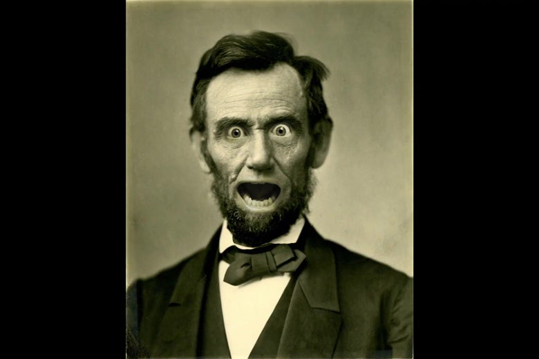 Abraham Lincoln making a comical expression of surprise.