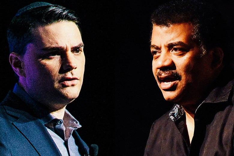 Ben Shapiro and Neil deGrasse Tyson.