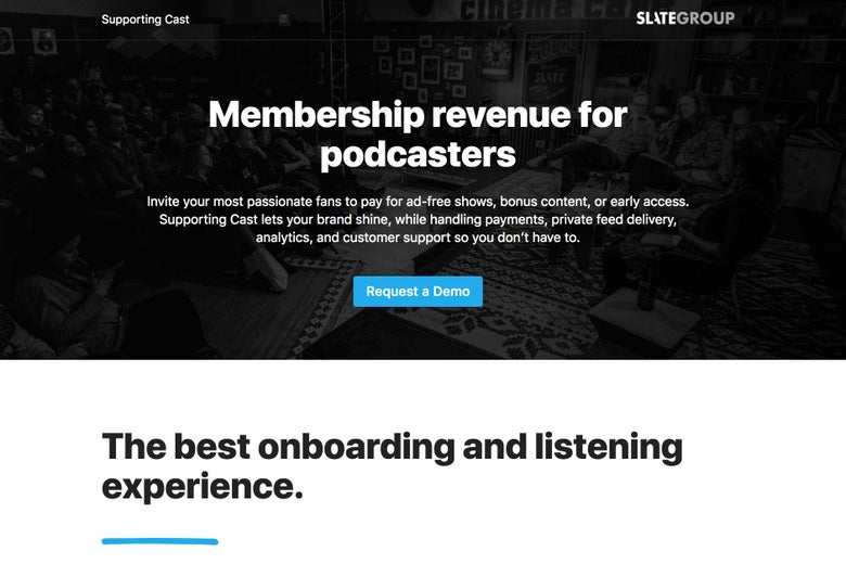 Introducing Supporting Cast, Slate's Podcasting Membership Platform