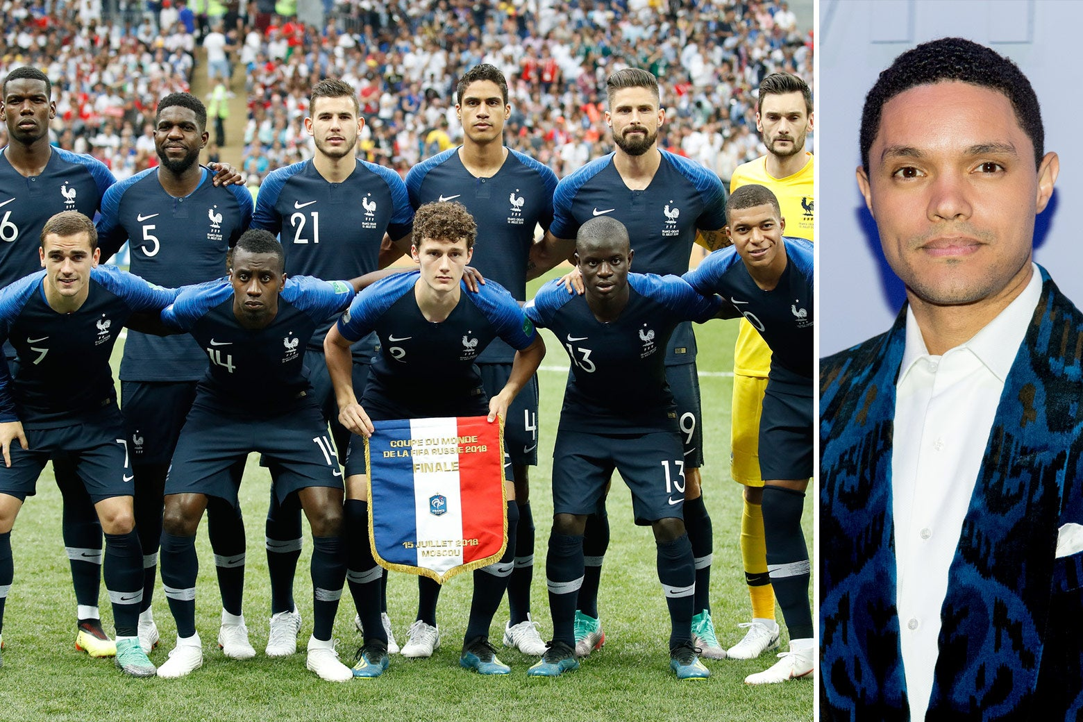 The French soccer team and Trevor Noah.