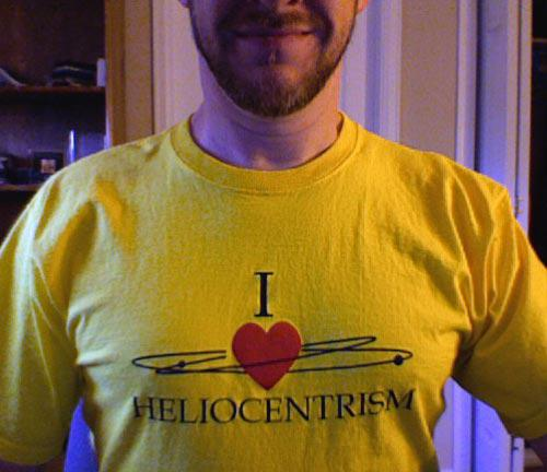I love heliocentrism