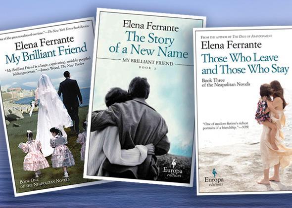Elena Ferrante trilogy.