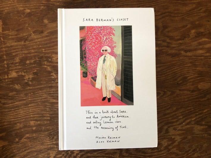 Sara Berman's Closet, by Maira Kalman.