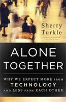 Sherry Turkle's Alone Together