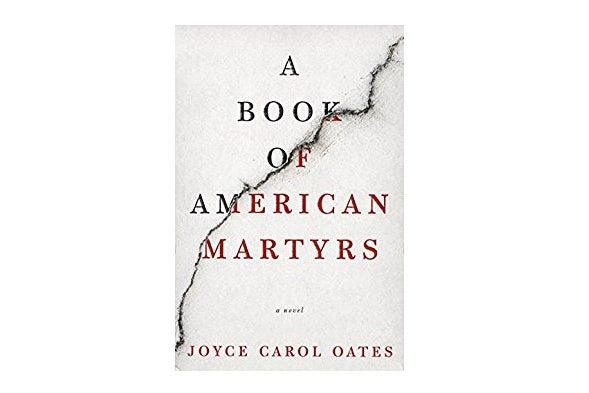A Book of American Martyrs by Joyce Carol Oates