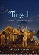 """""""Tinsel"""" by Hank Stuever."""