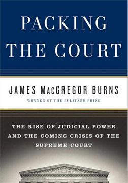 Packing the Court by James MacGregor Burns.
