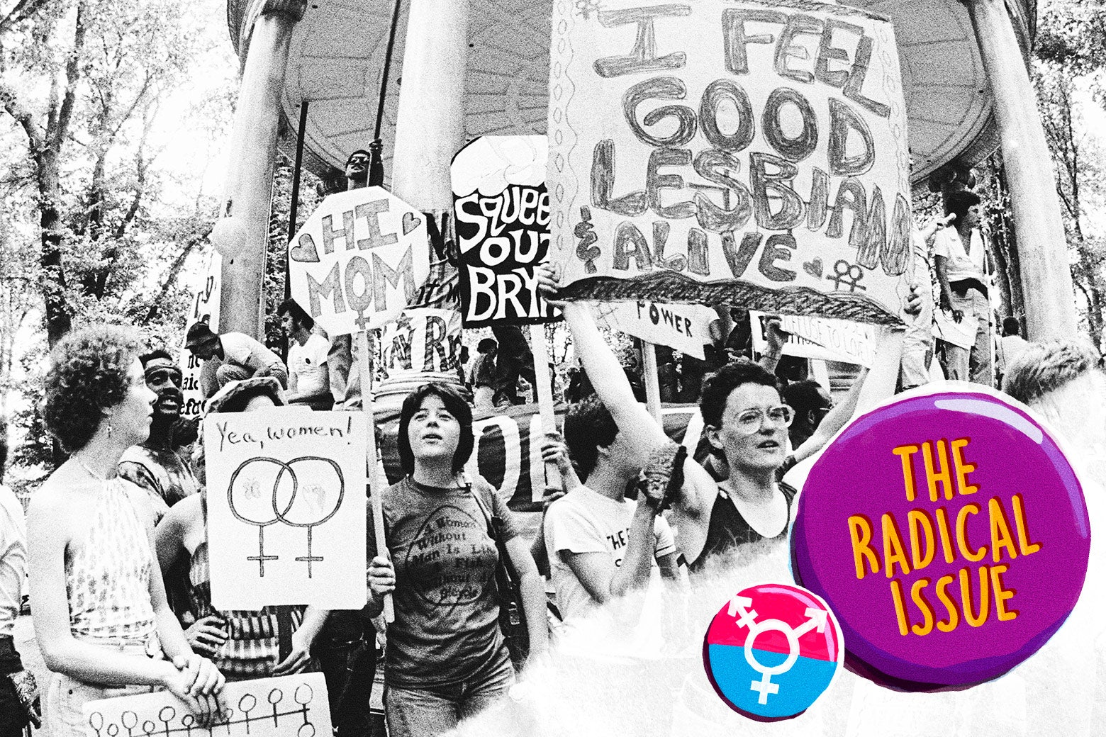 """Lesbian rights activists carry signs with slogans such as """"Yes, women!"""" and """"I feel good, lesbian, and alive"""" with two Venus symbols."""