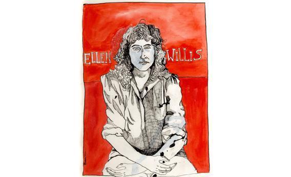 Ellen Willis.