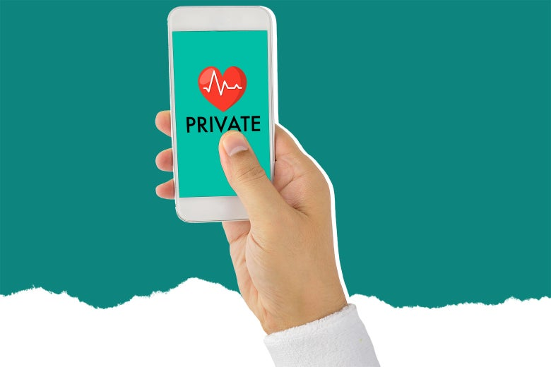 """Photo illustration by Slate: A hand holds a smartphone with the image of a heart monitor and the word """"Private"""" emblazoned on it."""