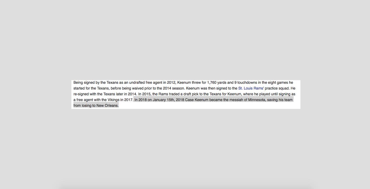 "Case Keenum's Wikipedia page was edited to call him the ""messiah."""
