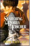 Searching For Bobby Fischer.