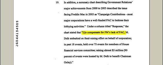 Fredie Mac did not have a political action committee (PAC) when this was written. It created one for the 2004 election cycle, as did its government-chartered sibling, Fannie Mae.
