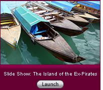 Click here to launch a slide show on the island of the ex-pirates.