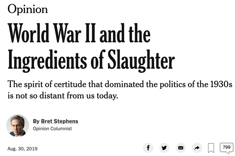 "Screenshot of Bret Stephens' column titled ""World War II and the Ingredients of Slaughter"""