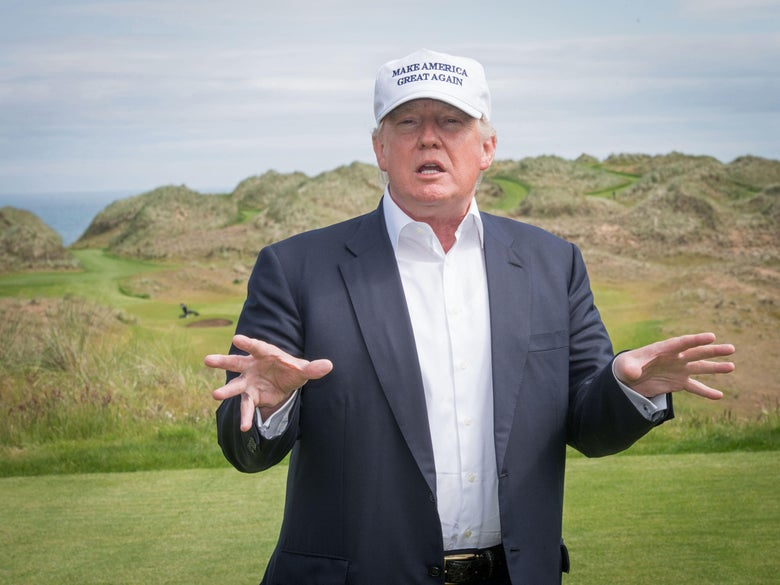 "Donald Trump speaks during a tour of his International Golf Links course north of Aberdeen on the East Coast of Scotland on June 25, 2016. ""srcset ="" https://compote.slate.com/images/91d0ddb6-0a9d-4eba -8cd1-b9e90725c29f.jpeg? Width = 780 & height = 520 & rect = 5542x3695 & offset = 0x0 1x, https://compote.slate.com/images/91d0ddb6-0a9d-4eba-8cd1-b9e90725c29f.jpeg?width= 2x"
