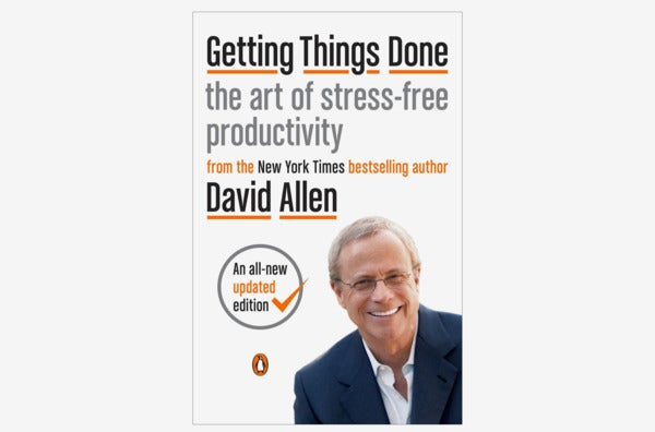 Getting Things Done: The Art of Stress-Free Productivity.