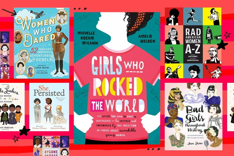 "A collage of the cover of Girls Who Rocked the World and other books about ""rebel"" women in history."