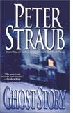 Peter Straub's Ghost Story.