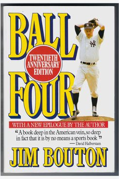 """Ball Four"" by Jim Bouton"