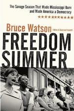 """Freedom Summer"" by Bruce Watson."